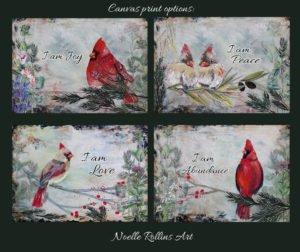 I am cardinal artwork visitor abundance love joy peace