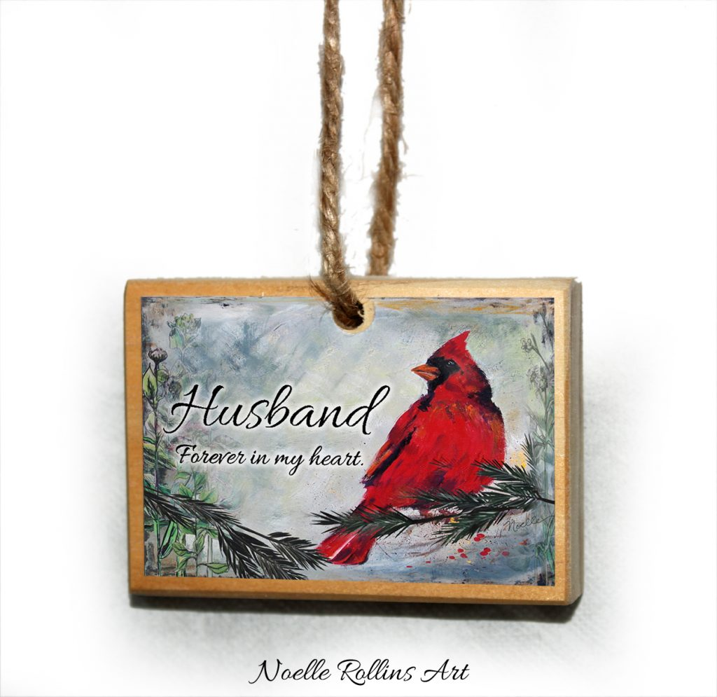 wood ornament to honor a husband who has passed away