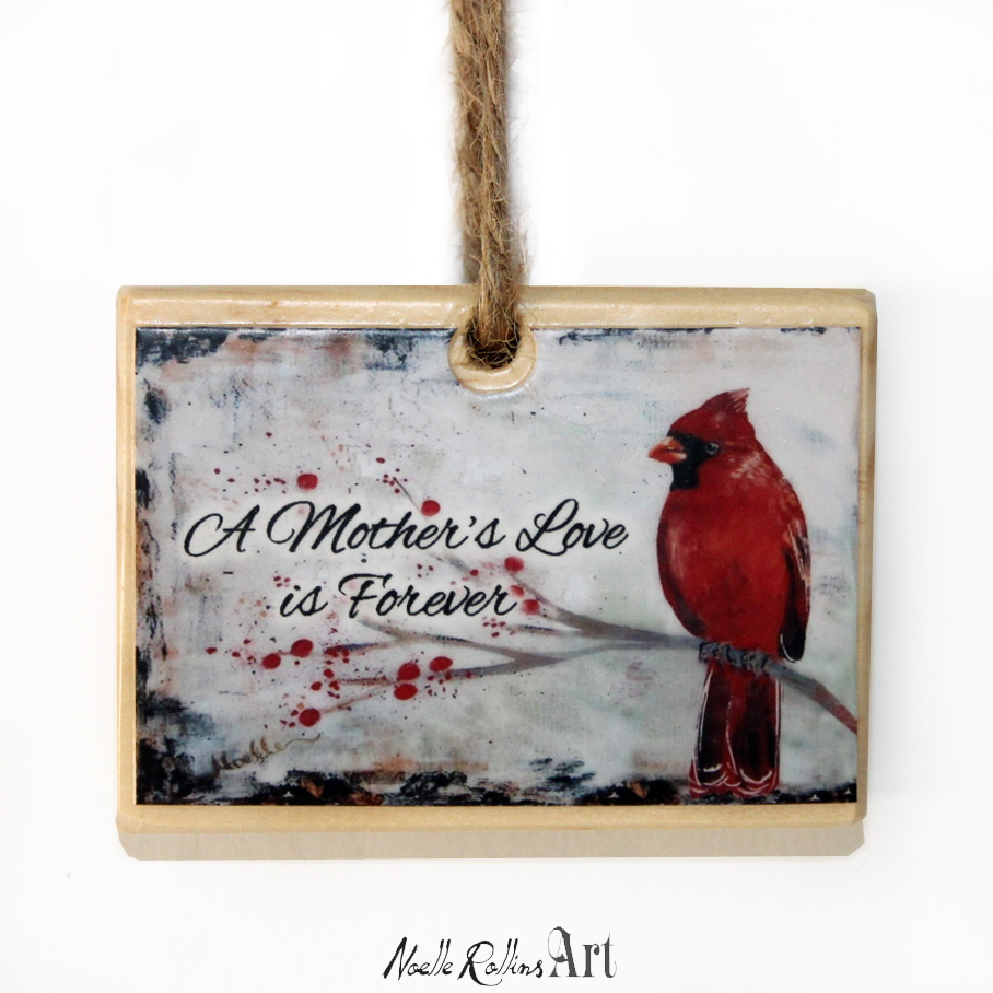 Mothers love is forever ornament by Noelle Rollins Art