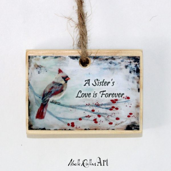 Sisters love is forever ornament